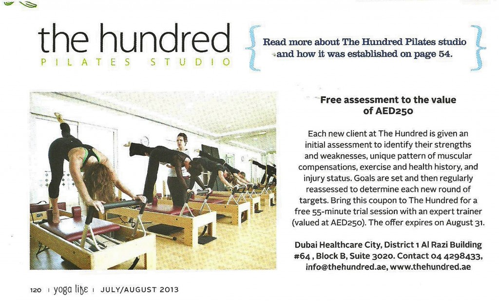 Free Pilates Assessment to all Yoga Life Readers at The Hundred Pilates Studio. Grab Yoga Life July/August Issue, Pg 120. | www.thehundred.ae
